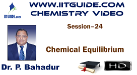 IIT JEE Main Advanced Coaching Online Class Video Chemistry – Chemical Equilibrium
