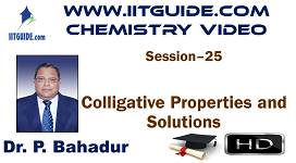 IIT JEE Main Advanced Coaching Online Class Video Chemistry – Colligative Properties and Solutions
