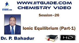 IIT JEE Main Advanced Coaching Online Class Video Chemistry – Ionic Equilibrium 1