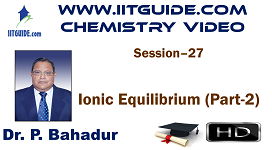 IIT JEE Main Advanced Coaching Online Class Video Chemistry – Ionic Equilibrium 2