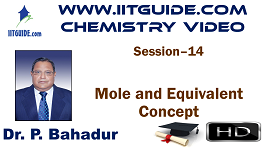 IIT JEE Main Advanced Coaching Online Class Video Chemistry – Mole and Equivalent Concept