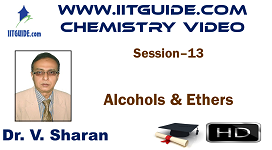 IIT JEE Main Advanced Coaching Online Class Video Chemistry – Alcohols and Ethers
