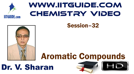 IIT JEE Main Advanced Coaching Online Class Video Chemistry - Aromatic Compounds