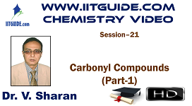 IIT JEE Main Advanced Coaching Online Class Video Chemistry – Carbonyl Compounds 1