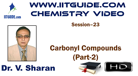 IIT JEE Main Advanced Coaching Online Class Video Chemistry – Carbonyl Compounds 2