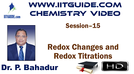 IIT JEE Main Advanced Coaching Online Class Video Chemistry – Redox Changes and Redox Titrations