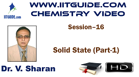 IIT JEE Main Advanced Coaching Online Class Video Chemistry – Solid State 1