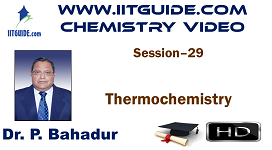 IIT JEE Main Advanced Coaching Online Class Video Chemistry – Thermochemistry