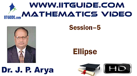 IIT JEE Main Advanced Coaching Online Class Video Math - Ellipse