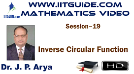 IIT JEE Main Advanced Coaching Online Class Video Math - Inverse Circular Function
