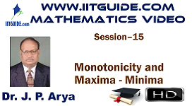 IIT JEE Main Advanced Coaching Online Class Video Math - Monotonicity and Maxima - Minima
