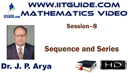 IIT JEE Main Advanced Coaching Online Class Video Math - Sequence And Series
