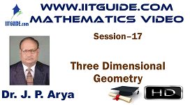 IIT JEE Main Advanced Coaching Online Class Video Math - Three Dimensional Geometry