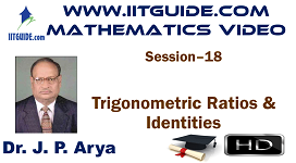 IIT JEE Main Advanced Coaching Online Class Video Math - Trigonometric Ratios, Identities