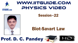 IIT JEE Main Advanced Coaching Online Class Video Physics - Biot-Savart Law