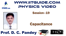 IIT JEE Main Advanced Coaching Online Class Video Physics - Capacitance