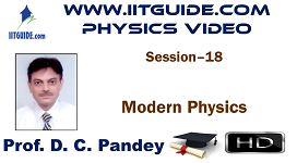 IIT JEE Main Advanced Coaching Online Class Video Physics - Modern Physics
