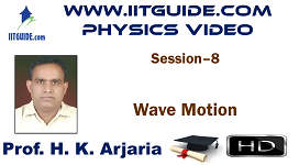 IIT JEE Main Advanced Coaching Online Class Video Physics - Wave Motion
